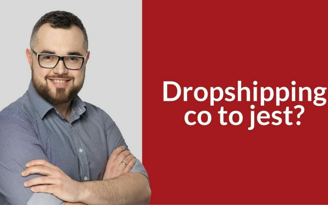 Dropshipping – co to jest